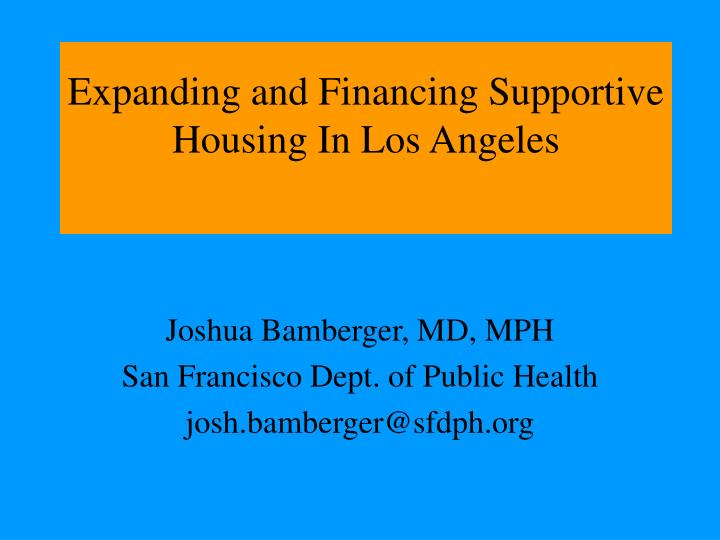 Expanding and financing supportive housing in los angeles