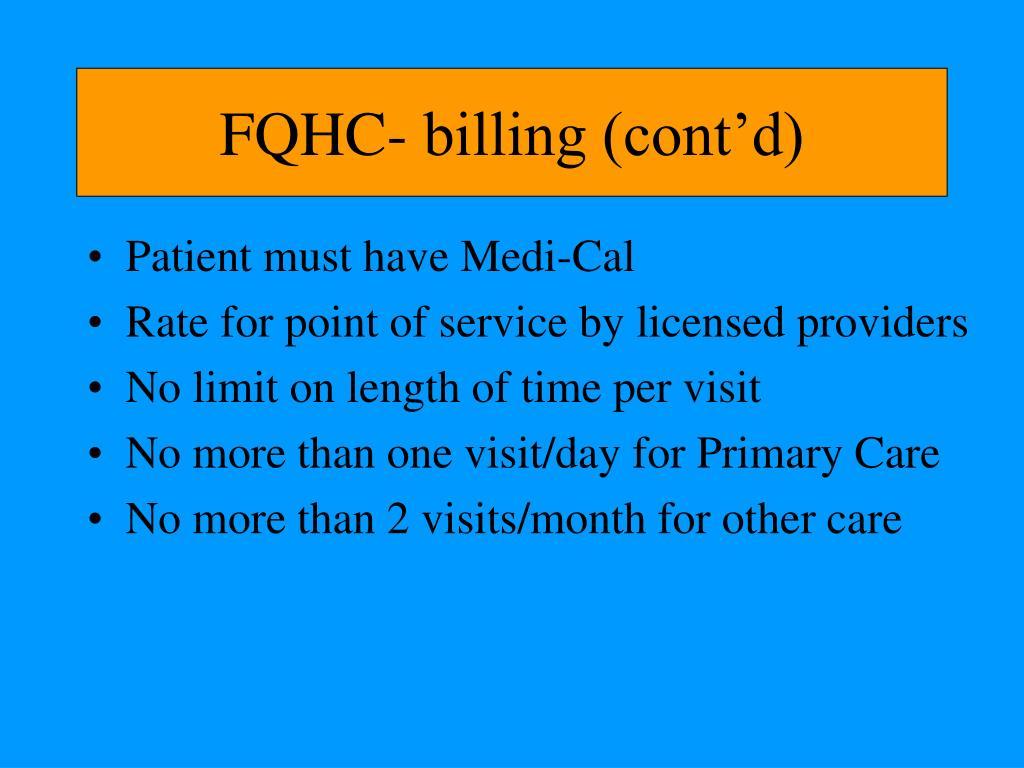 FQHC- billing (cont'd)
