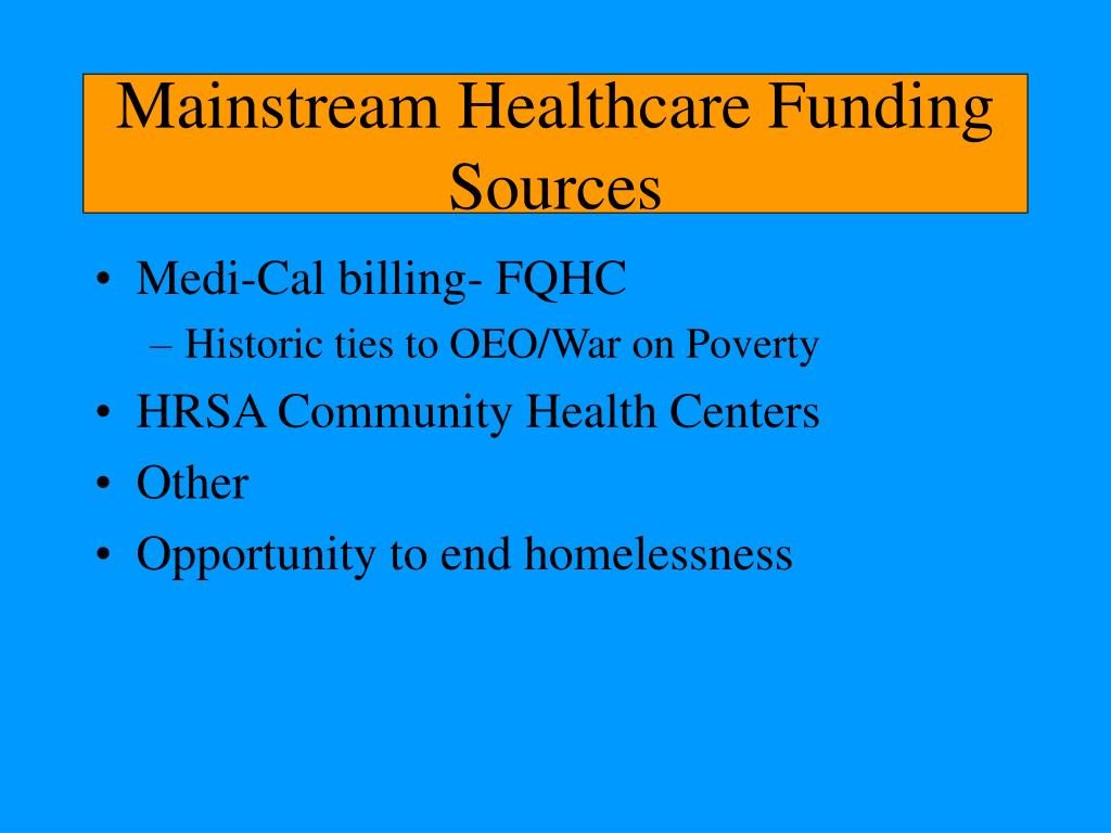 Mainstream Healthcare Funding Sources