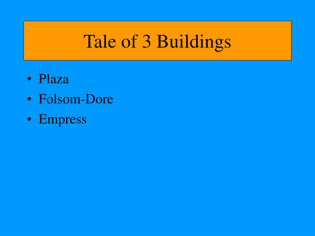 Tale of 3 Buildings