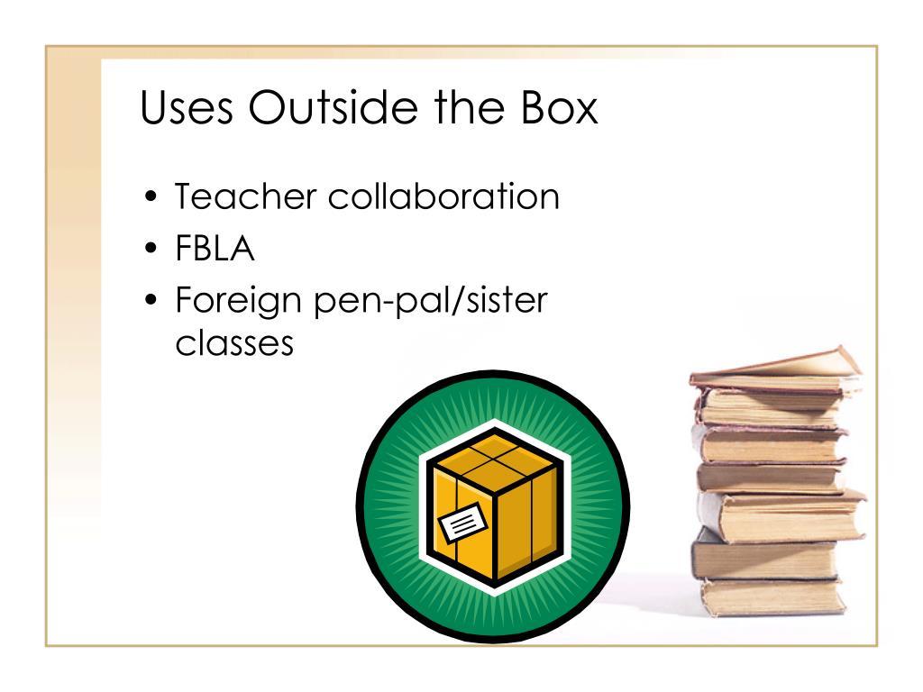 Uses Outside the Box