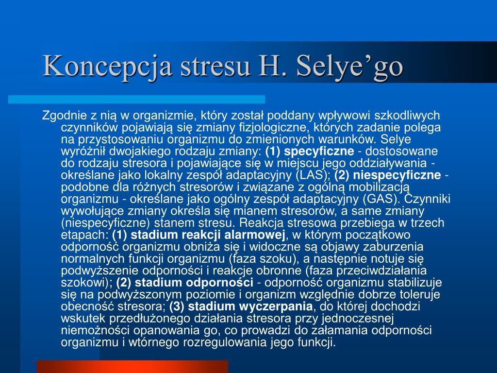 Koncepcja stresu H. Selye'go