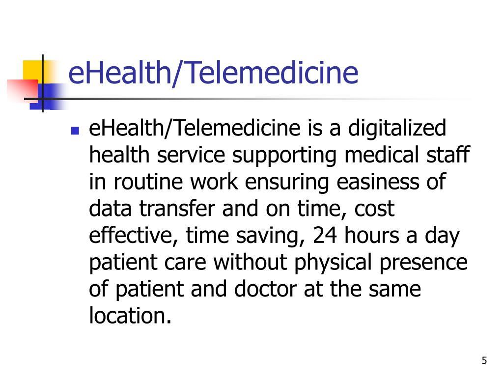 eHealth/Telemedicine