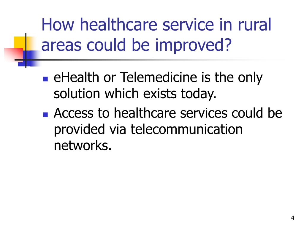 How healthcare service in rural areas could be improved?