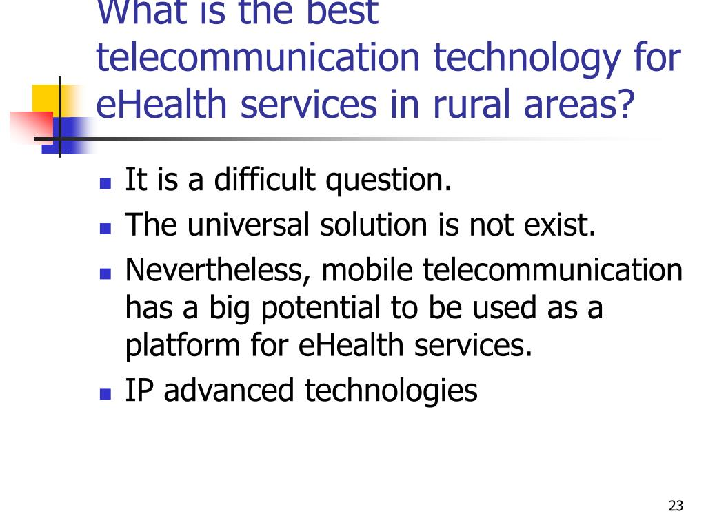 What is the best telecommunication technology for eHealth services in rural areas?
