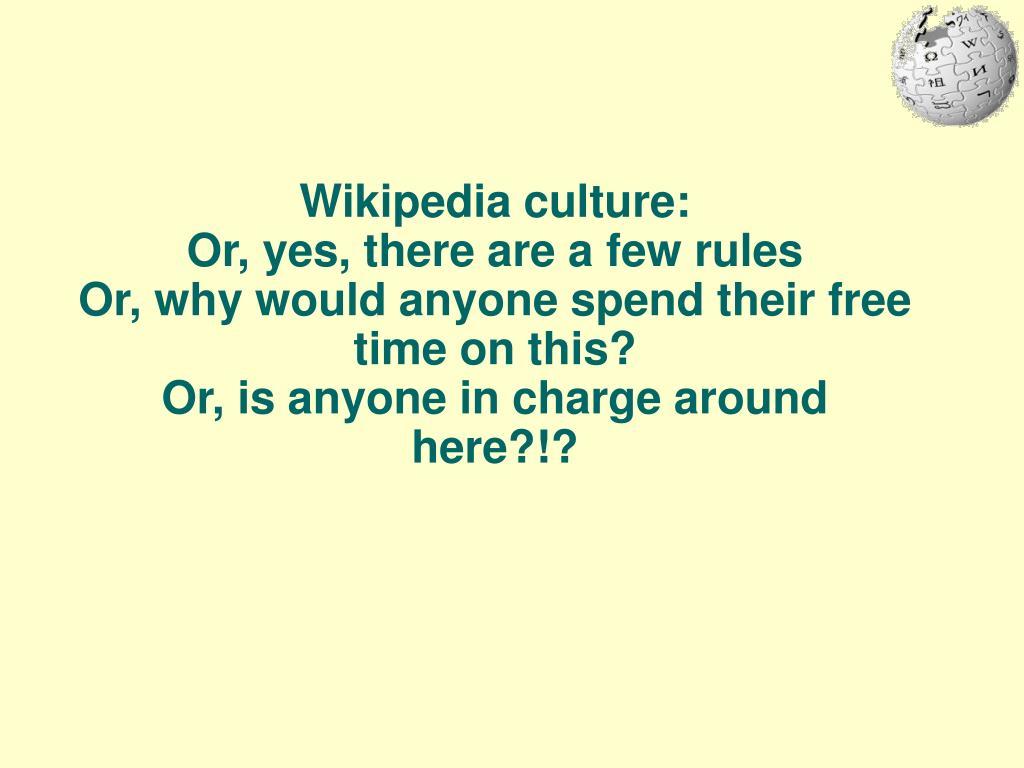 Wikipedia culture: