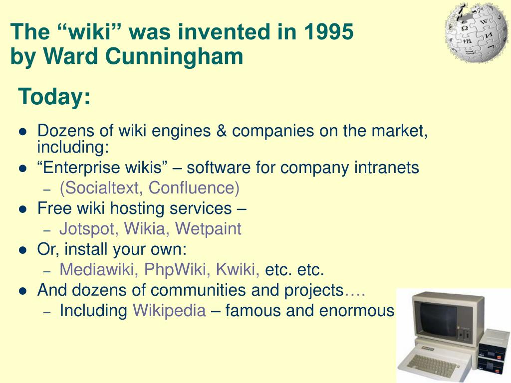 "The ""wiki"" was invented in 1995"