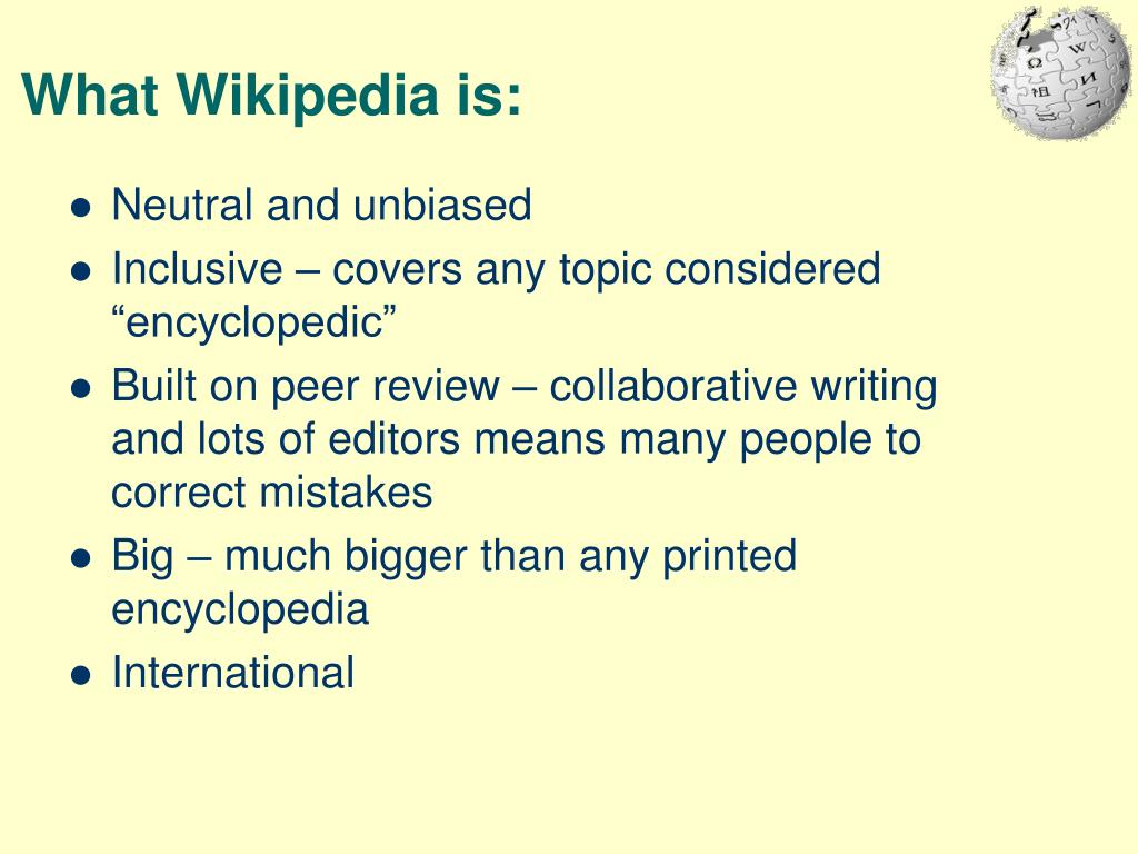 What Wikipedia is: