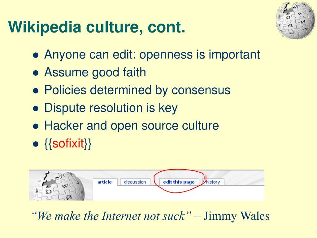Wikipedia culture, cont.