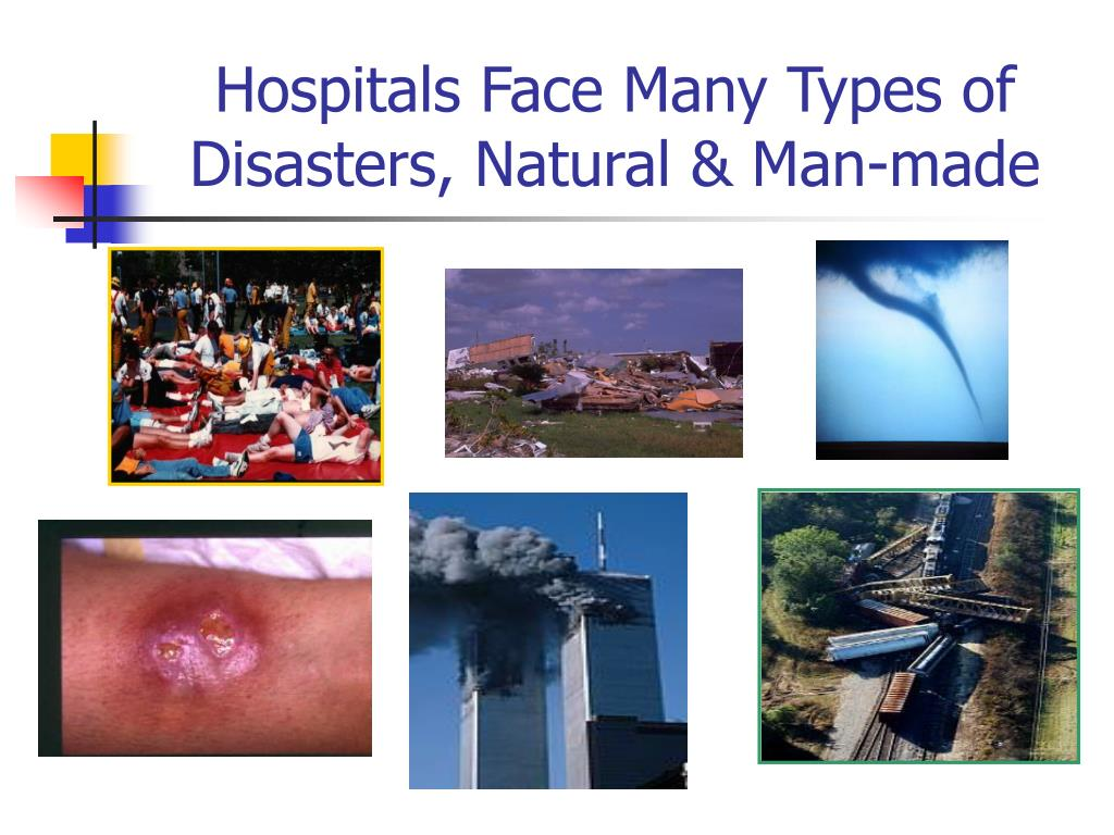 Hospitals Face Many Types of Disasters, Natural & Man-made