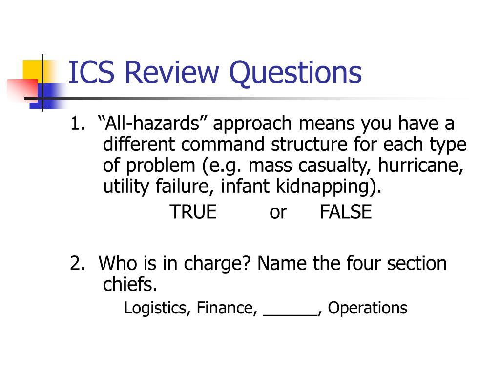 ICS Review Questions