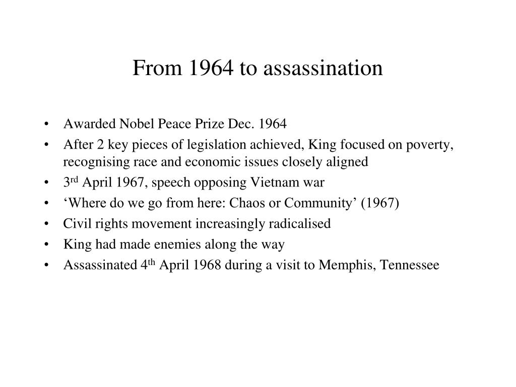 From 1964 to assassination