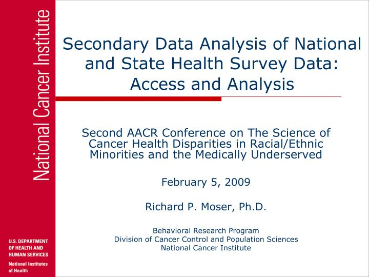 Secondary data analysis of national and state health survey data access and analysis l.jpg