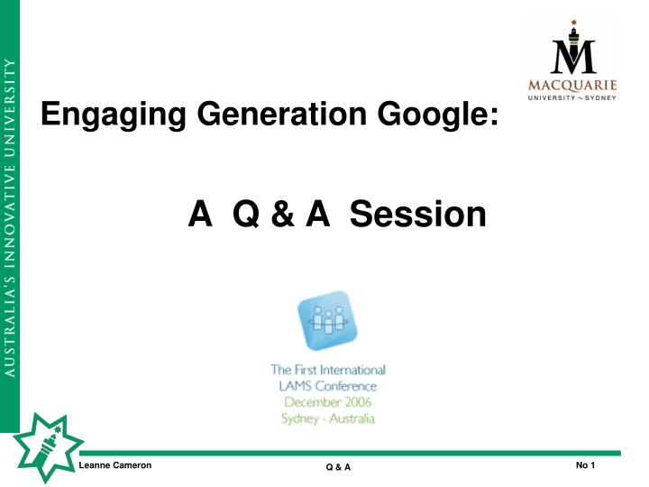 Engaging generation google