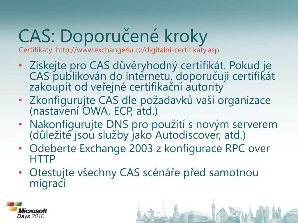 CAS: Doporučené kroky