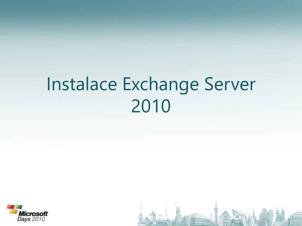 Instalace Exchange Server 2010