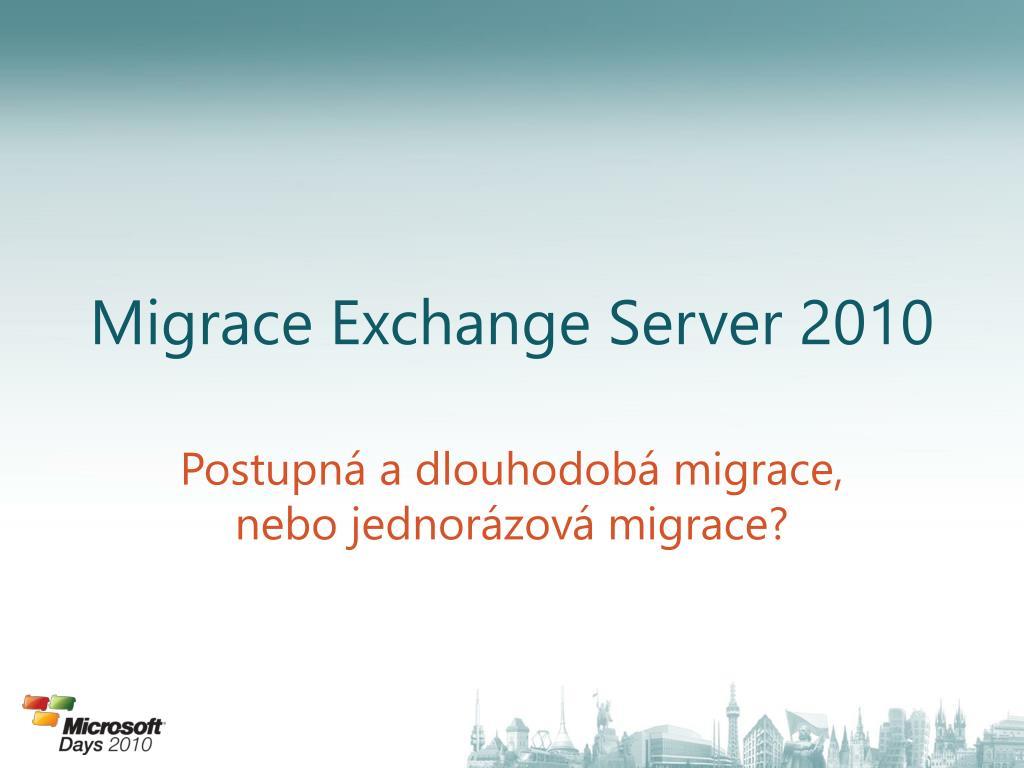 Migrace Exchange Server 2010