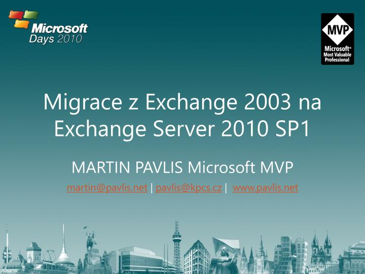 Migrace z exchange 2003 na exchange server 2010 sp1 l.jpg