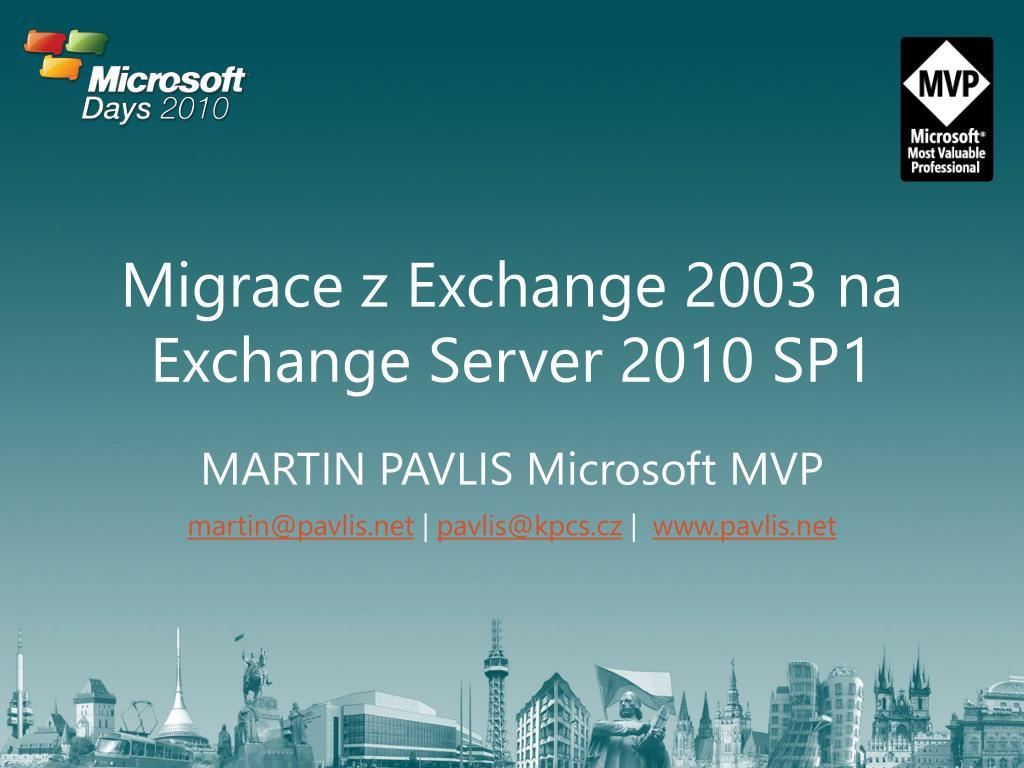 Migrace z Exchange 2003 na Exchange Server 2010 SP1