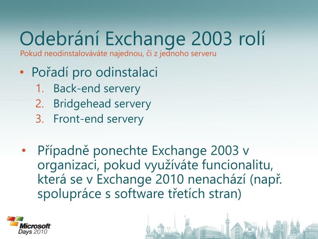 Odebrání Exchange 2003 rolí