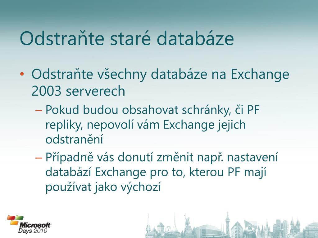 Odstraňte staré databáze