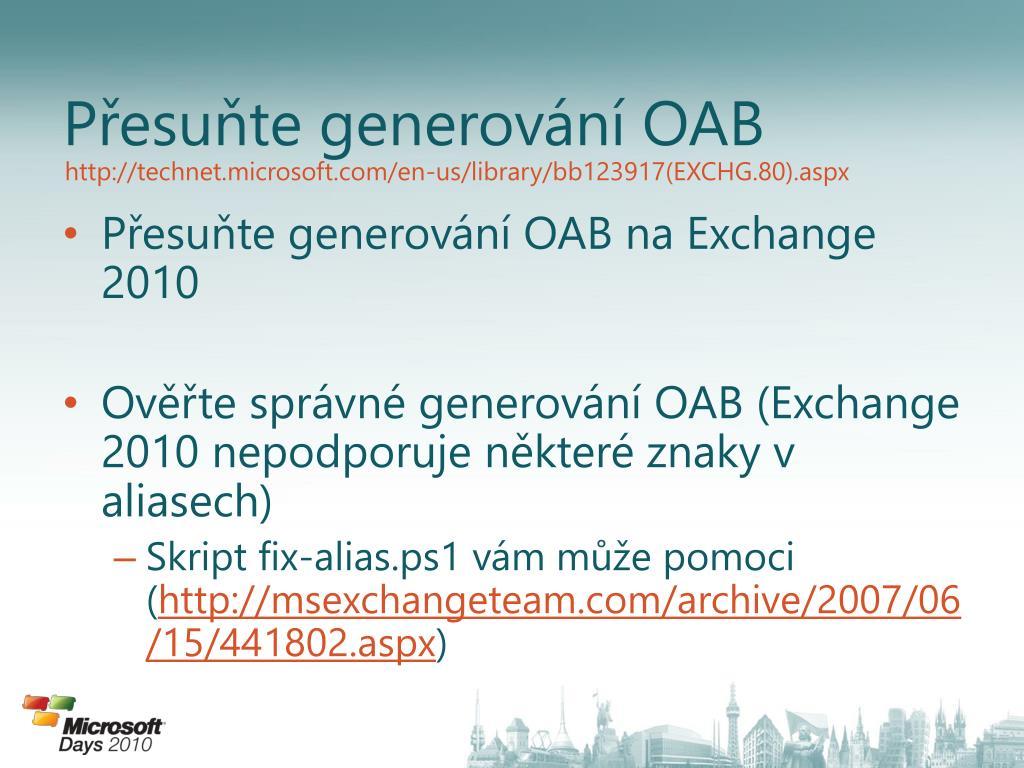 Přesuňte generování OAB
