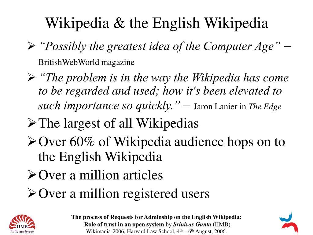 Wikipedia & the English Wikipedia