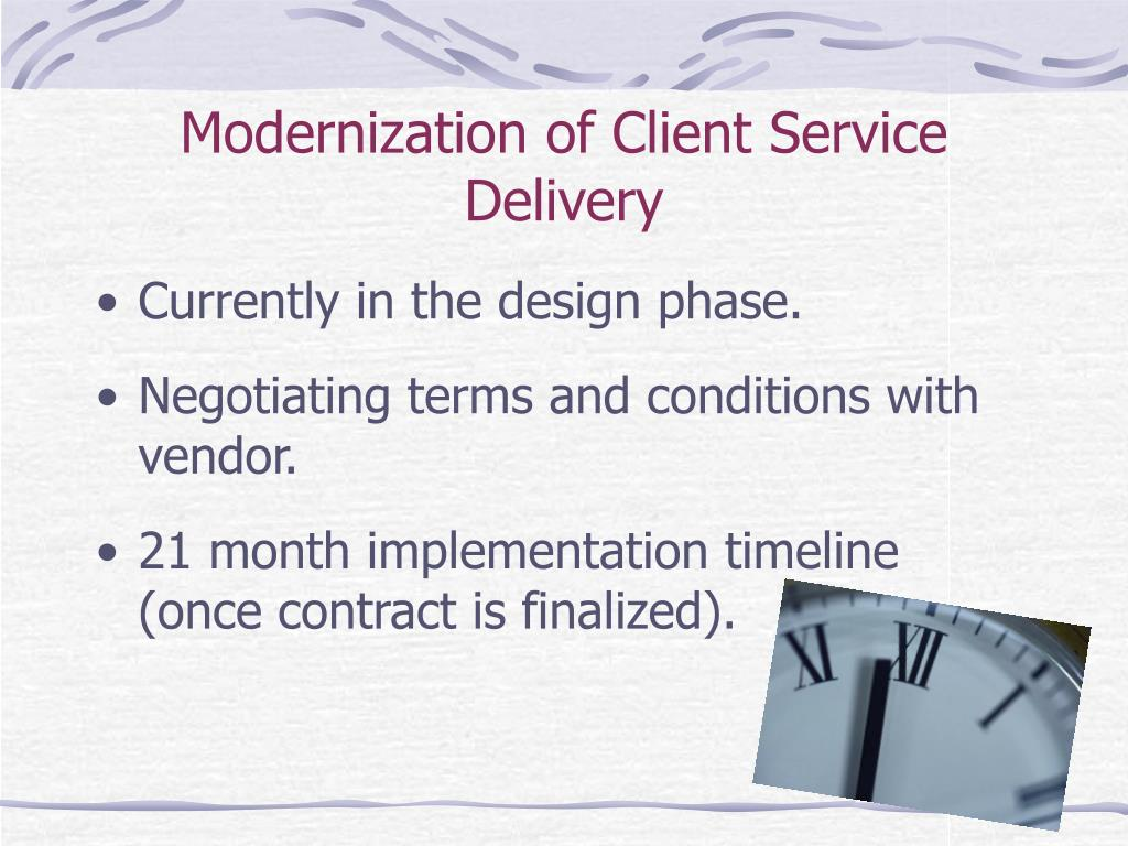 Modernization of Client Service Delivery