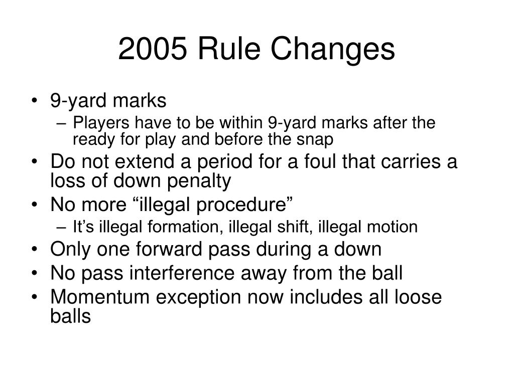 2005 Rule Changes