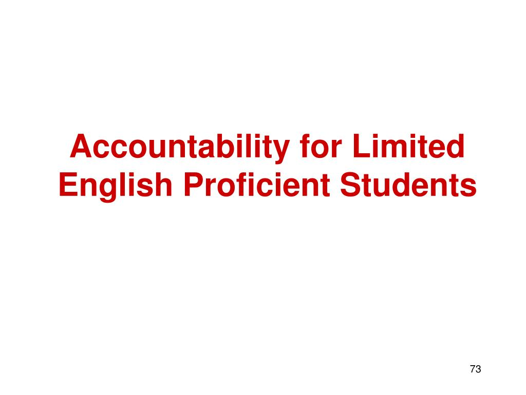 Accountability for Limited English Proficient Students