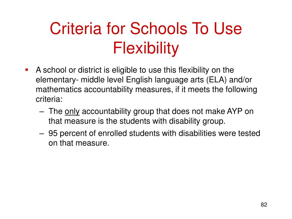 Criteria for Schools To Use Flexibility