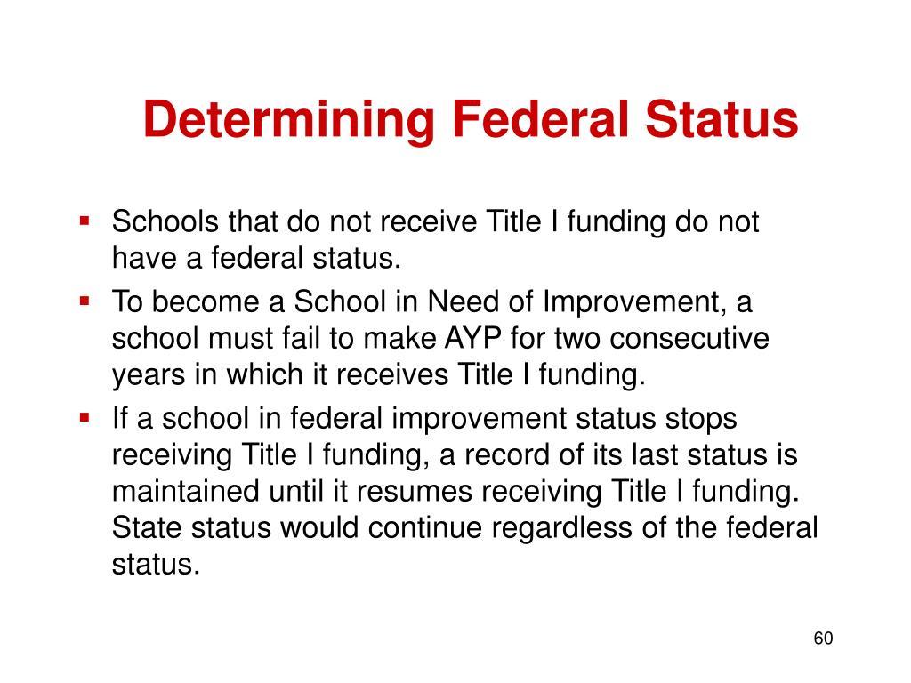 Determining Federal Status