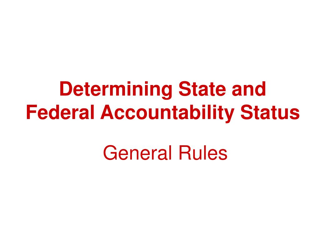 Determining State and Federal Accountability Status