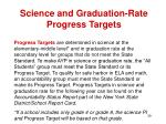science and graduation rate progress targets