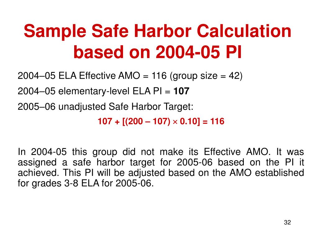 Sample Safe Harbor Calculation based on 2004-05 PI