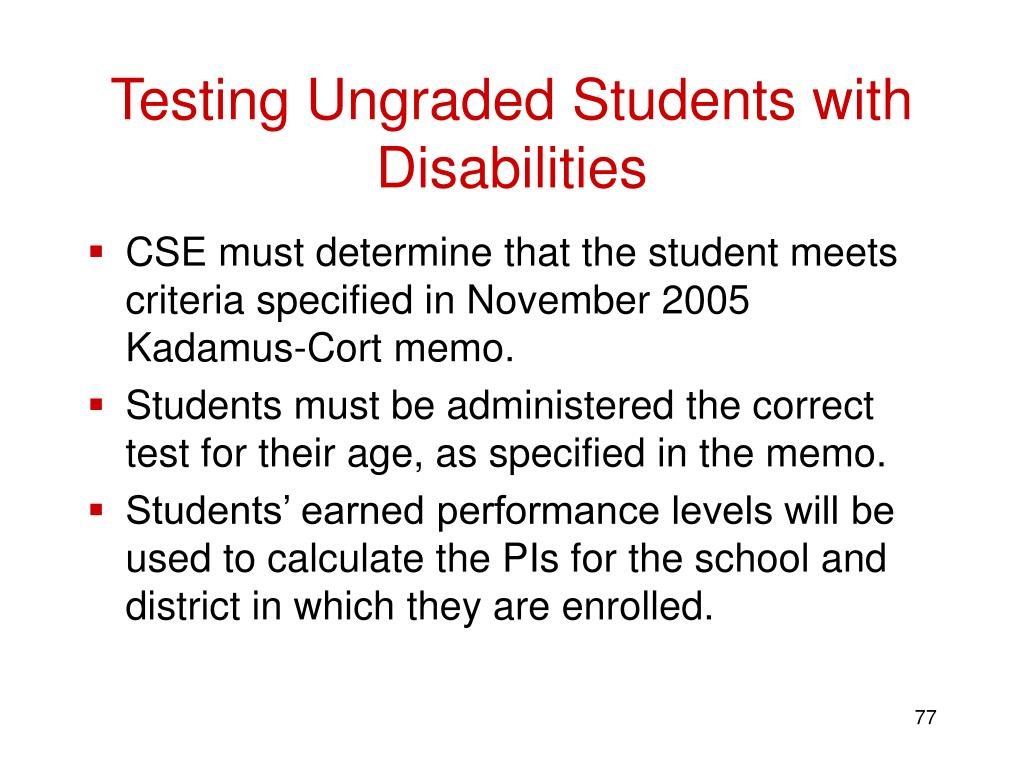 Testing Ungraded Students with Disabilities