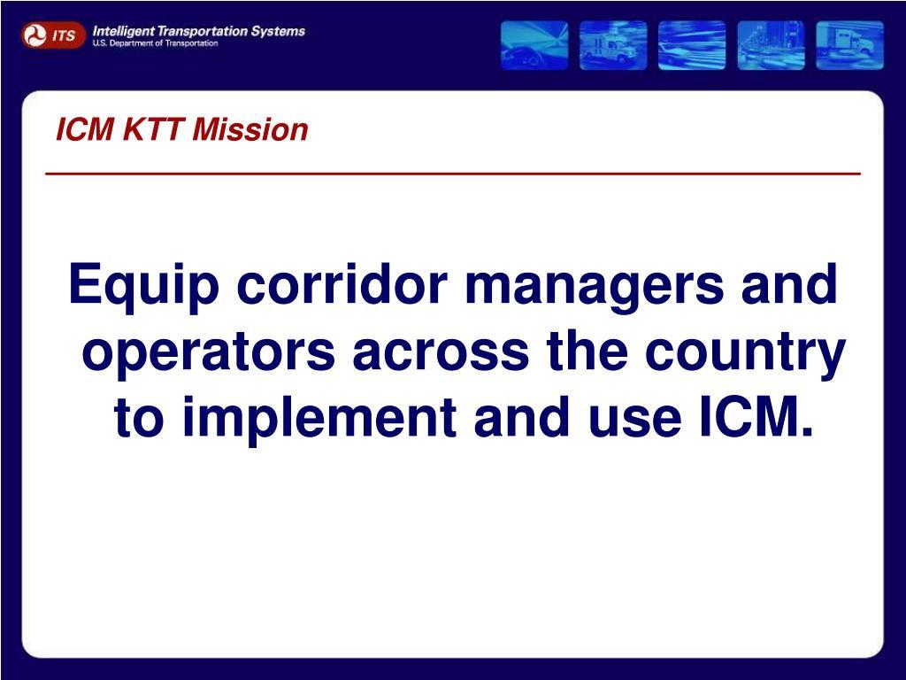 ICM KTT Mission