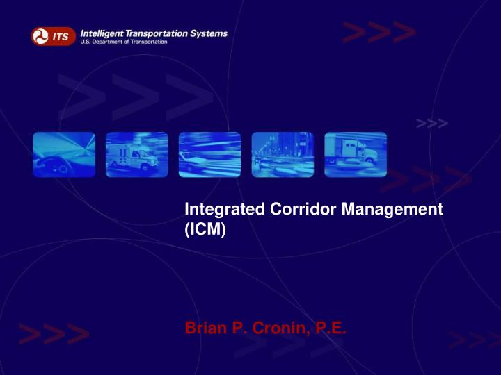 Integrated corridor management icm l.jpg