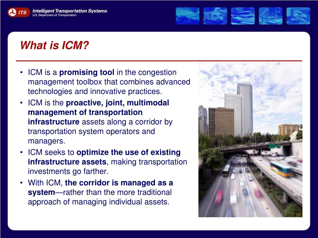What is ICM?