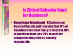 is ethical behavior good for business140