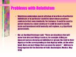 problems with relativism