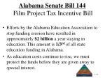 alabama senate bill 144 film project tax incentive bill