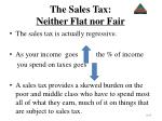 the sales tax neither flat nor fair