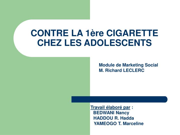 Contre la 1 re cigarette chez les adolescents