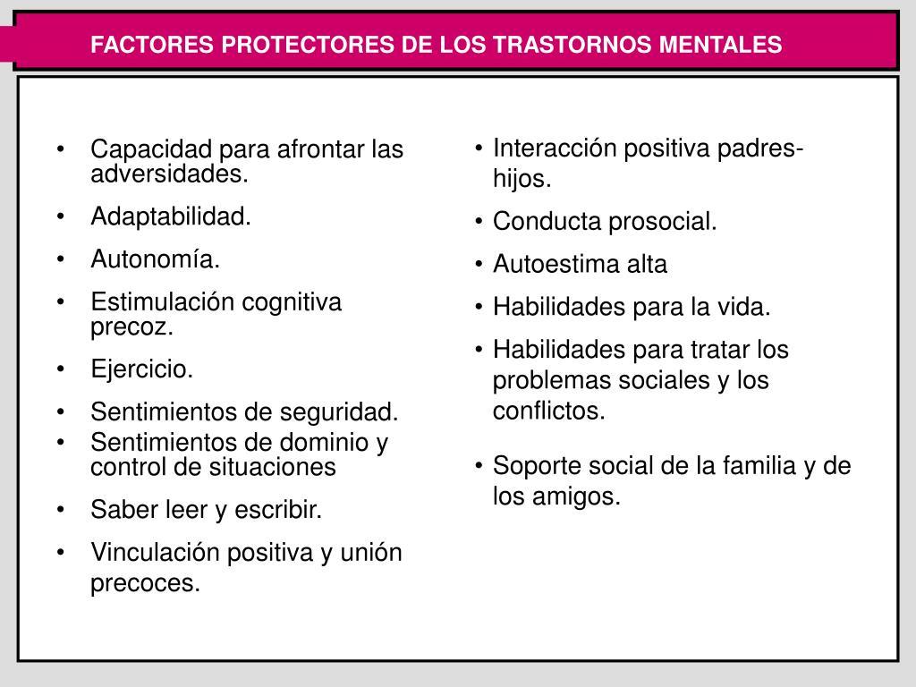 FACTORES PROTECTORES DE LOS TRASTORNOS MENTALES