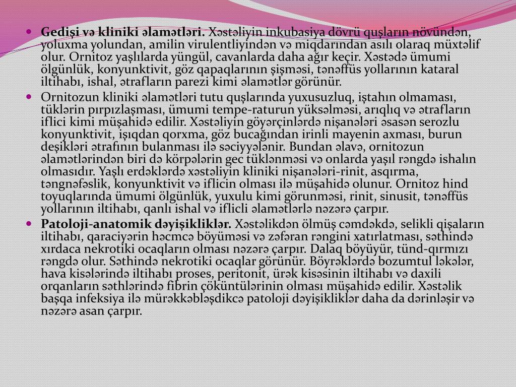 Gedişi və kliniki əlamətləri.