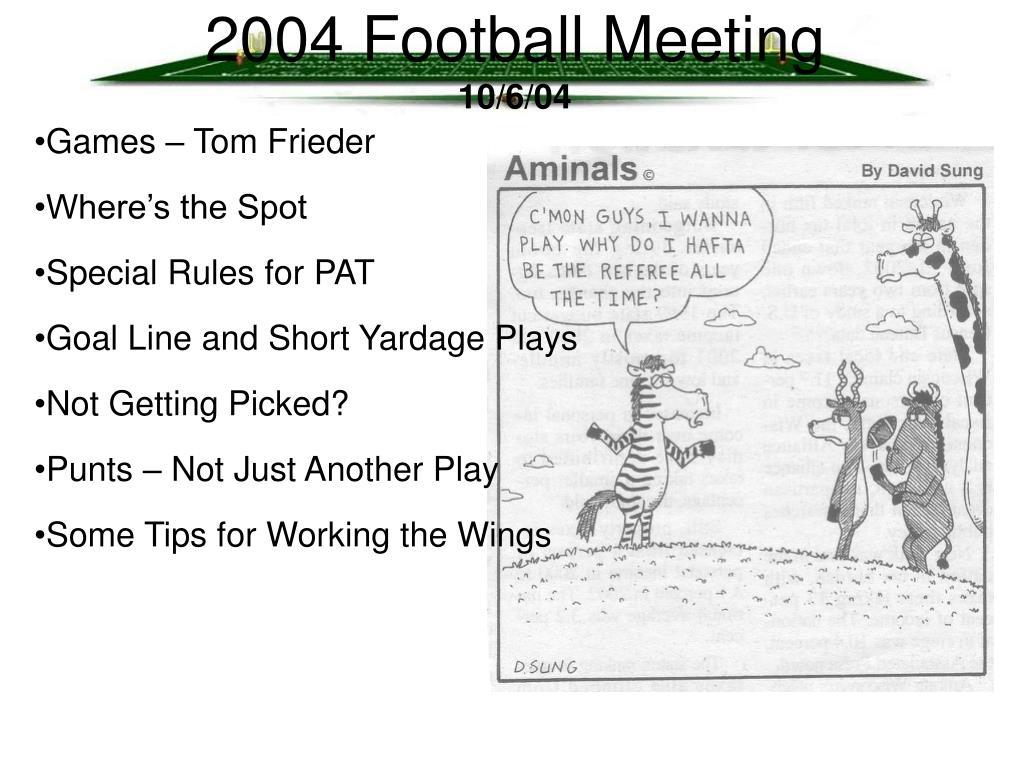 2004 Football Meeting