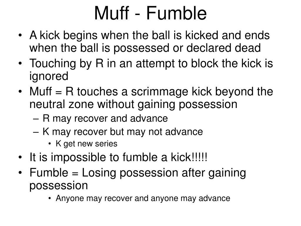 Muff - Fumble
