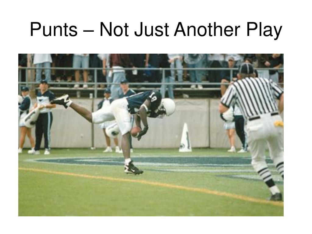 Punts – Not Just Another Play