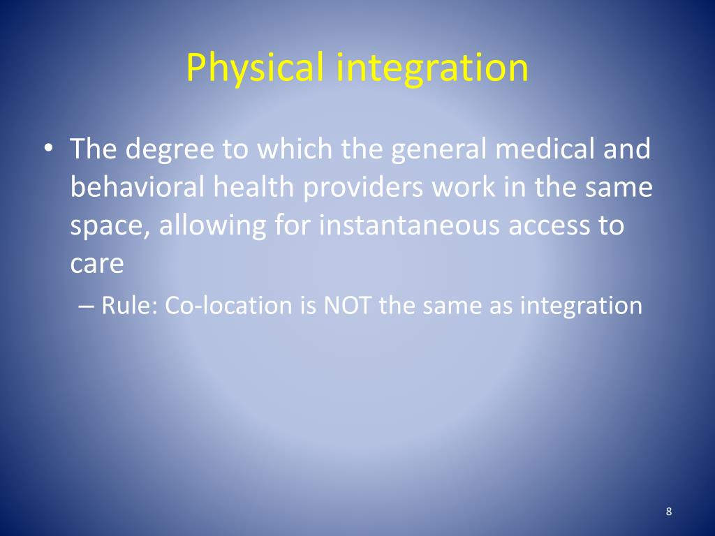 Physical integration